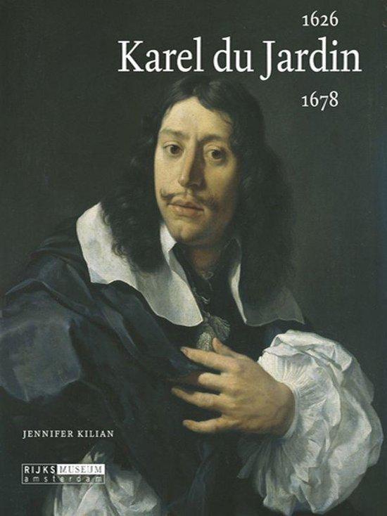 Karel du Jardin 1626-1678 - J. Kilian pdf epub