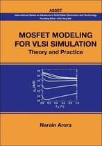 Mosfet Modeling For Vlsi Simulation: Theory And Practice
