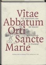 Middeleeuwse studies en bronnen 77 - Vitae Abbatum Orti Sancte Marie