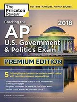 Cracking the AP U.S. Government and Politics Exam 2018