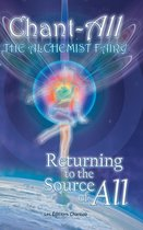 Chant-All the Alchemist Fairy Returning to the Source of All