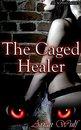 An Alpha's Mate 5: The Caged Healer