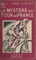 Le mystère du Tour de France