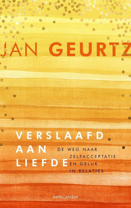 Boek cover Verslaafd aan liefde Jubileumeditie van Jan Geurtz (Paperback)
