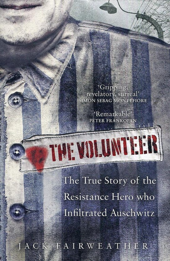 Boek cover The Volunteer van Jack Fairweather (Paperback)