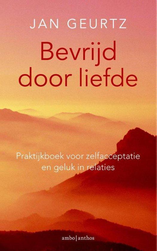 Boek cover Bevrijd door liefde van Jan Geurtz (Paperback)