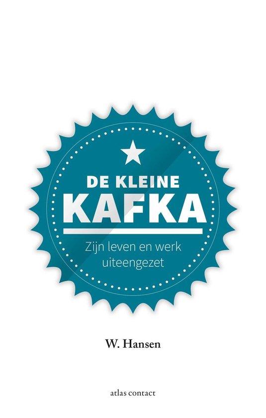 Kleine boekjes - grote inzichten 1 - De kleine Kafka - W. Hansen |
