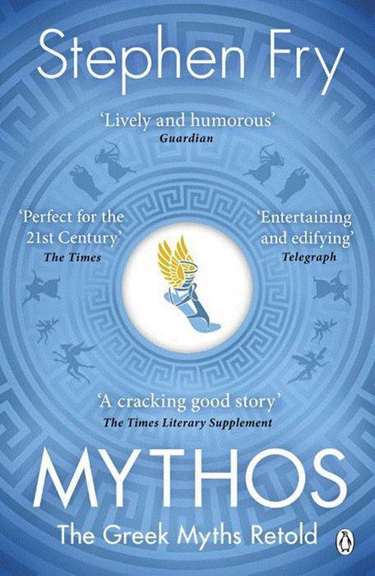 Boek cover Mythos : The Greek Myths Retold van Stephen Fry (Paperback)