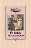 Elsie's Motherhood, Book 5