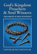 God's Kingdom Preachers & Soul Winners