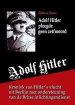 Adolf Hitler pleegde geen zelfmoord