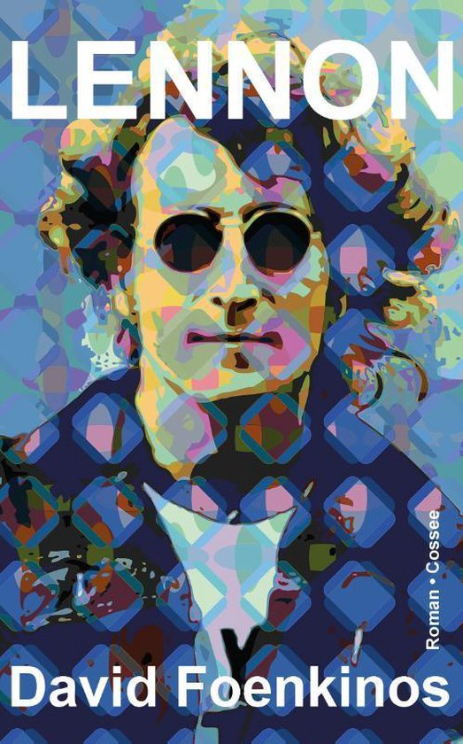 Lennon - David Foenkinos | Fthsonline.com