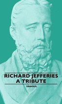 Richard Jefferies - A Tribute