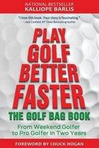 Play Golf Better Faster