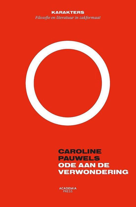 Ode aan de verwondering - Caroline Pauwels  