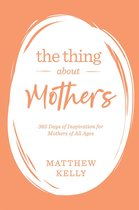 Omslag The Thing About Mothers