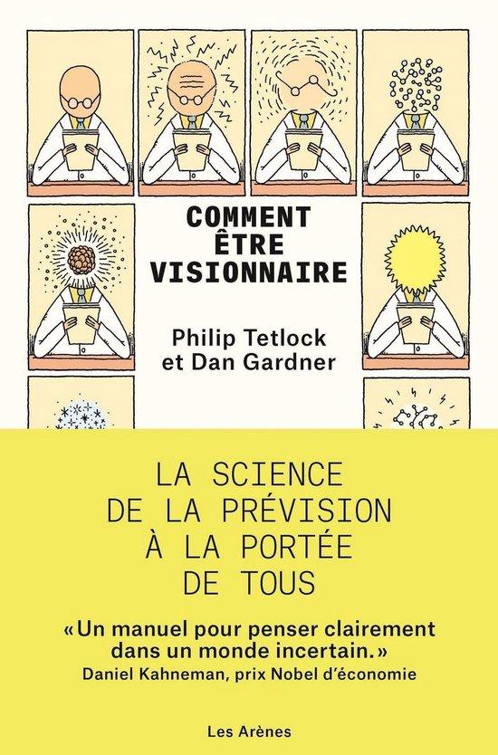 Boek cover Comment être visionnaire van Philip E. Tetlock (Onbekend)