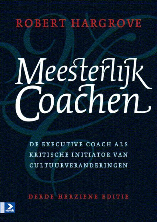 Meesterlijk coachen - Robert Hargrove |