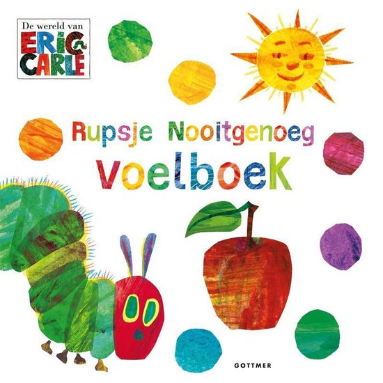 Boek cover Rupsje Nooitgenoeg - Voelboek van Eric Carle (Hardcover)