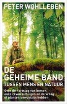 Boek cover De geheime band tussen mens en natuur van Peter Wohlleben (Hardcover)