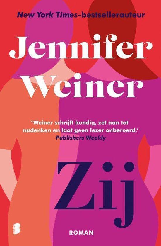 Zij - Jennifer Weiner | Fthsonline.com