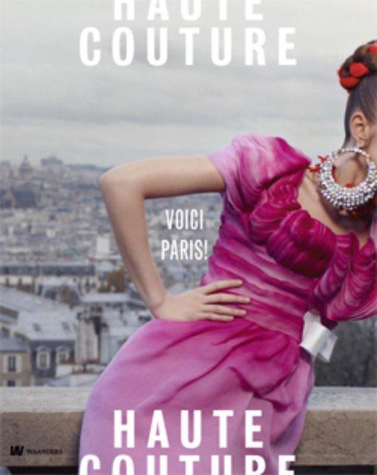 Cover van het boek 'Haute Couture. Voici Paris' van Madelief Hohe