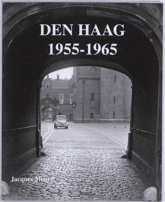 Den Haag 1955-1965 - Jacques Meijer |