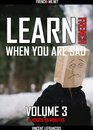 Learn French when you are sad (4 hours 58 minutes) - Vol 3