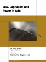Law, Capitalism and Power in Asia