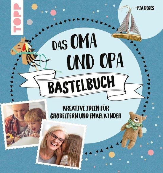 Boek cover Das Oma und Opa Bastelbuch van Pia Deges (Onbekend)