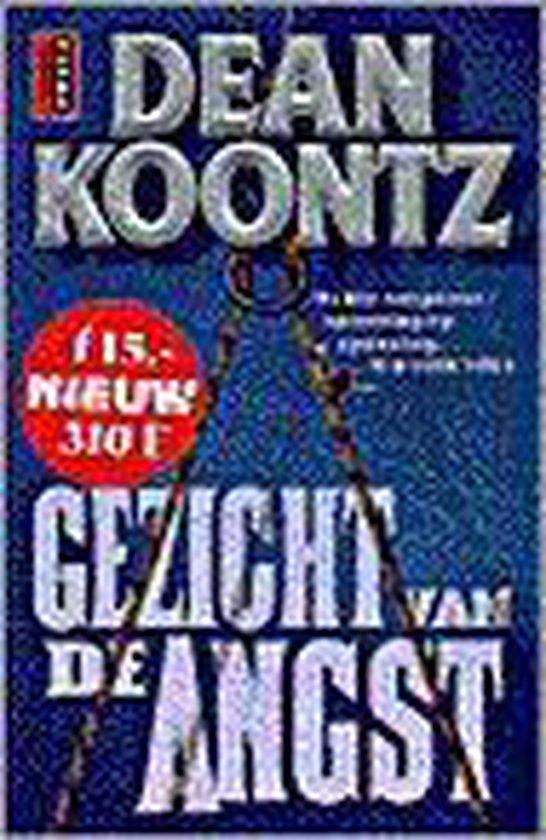 Gezicht van de angst - Dean Koontz |