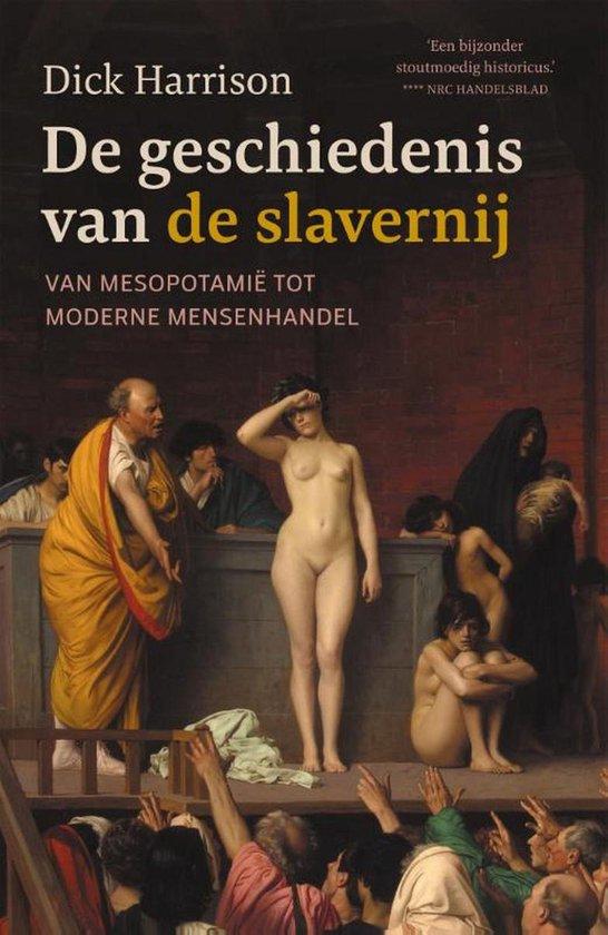Boek cover De geschiedenis van de slavernij van Dick Harrison (Onbekend)