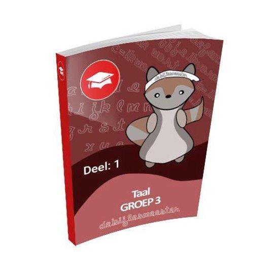 Oefenboek Groep 3 Taal - Deel 1 - De Bijlesmeester | Fthsonline.com