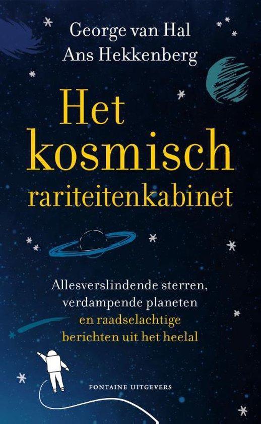Het kosmisch rariteitenkabinet - George van Hal |