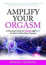 Amplify Your Orgasm