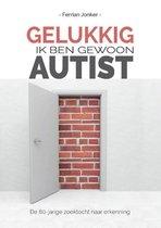 Gelukkig, ik ben gewoon autist