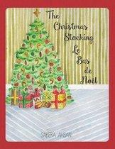 The Christmas Stocking / Le Bas de Noel (Bilingual)