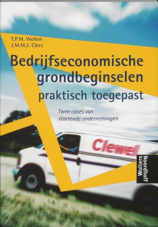 Bedrijfseconomische Grondbeginselen - T.P.M. Welten |