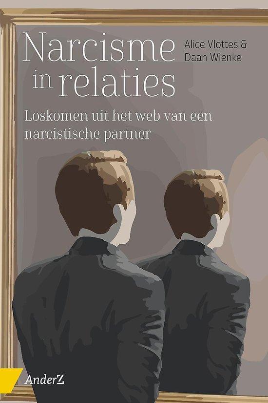 Boek cover Narcisme in relaties van Alice Vlottes (Paperback)