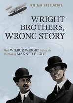 Wright Brothers, Wrong Story