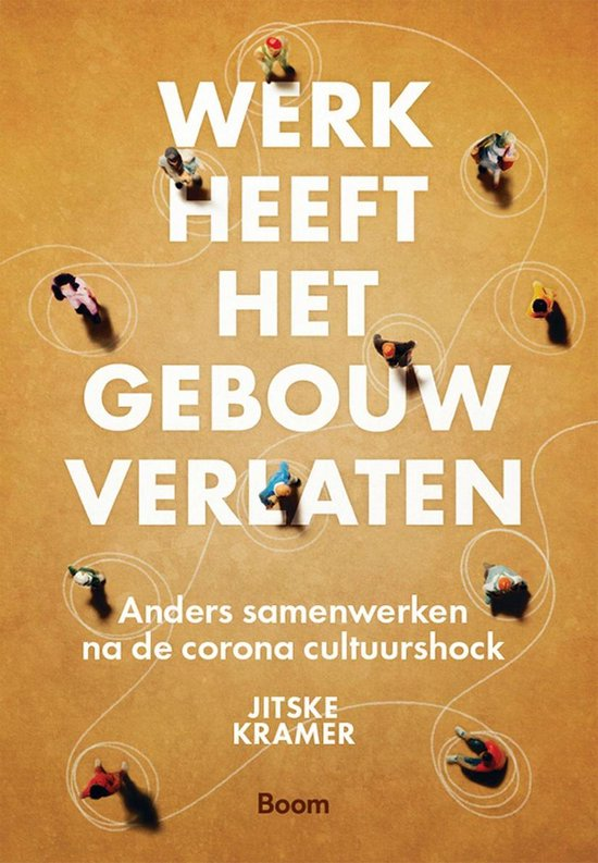 Boek cover Werk heeft het gebouw verlaten van Jitske Kramer (Onbekend)