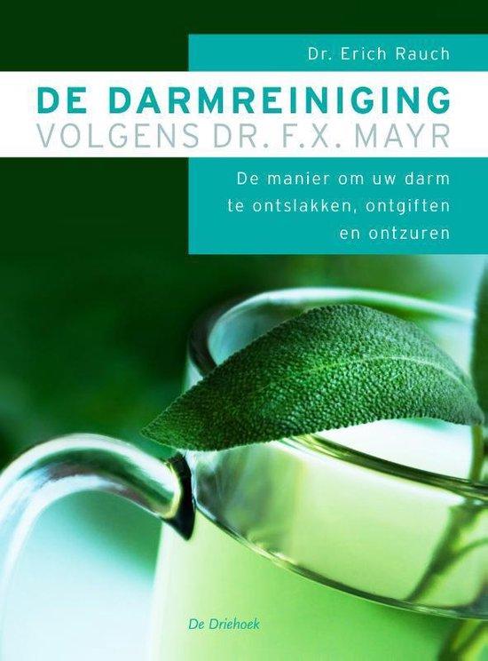 Boek cover De darmreiniging volgens dr. F.X. Mayr van E. Rauch (Paperback)
