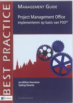 Project Management Office Implementeren Op Basis Van P3O - Management Guide