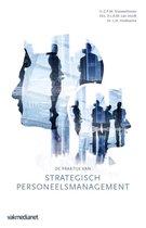 De praktijk van strategisch personeelsmanagement