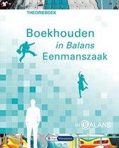 In Balans  - Boekhouden in balans Eenmanszaak Theorieboek