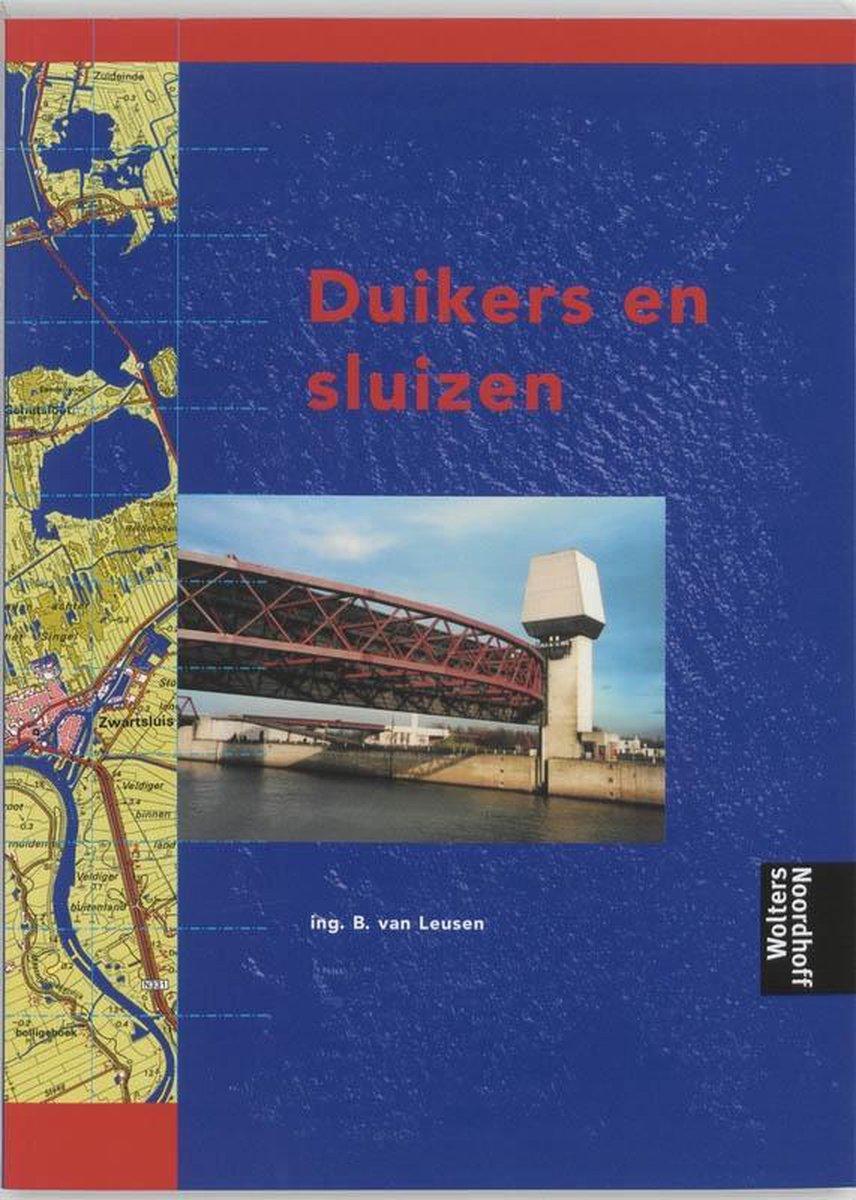 Weg- en waterbouwkunde MBO  -   Duikers en sluizen - B. van Leusen