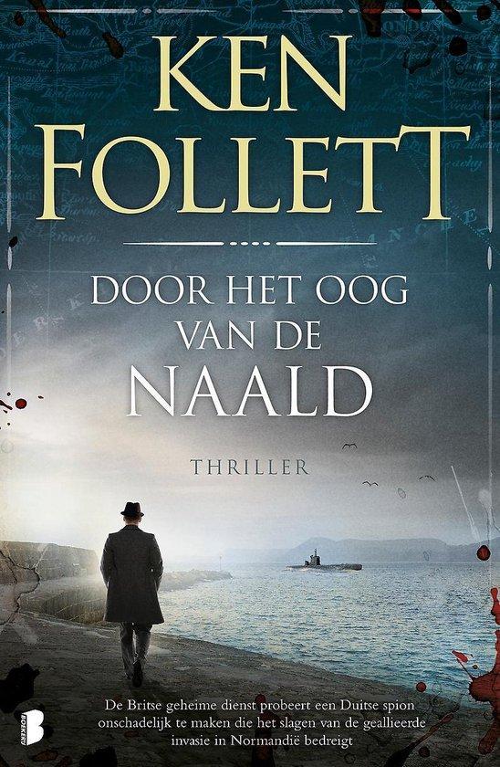 Boek cover Door het oog van de naald van Ken Follett (Paperback)