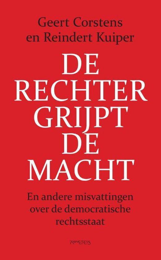 Boek cover De rechter grijpt de macht van Geert Corstens (Paperback)