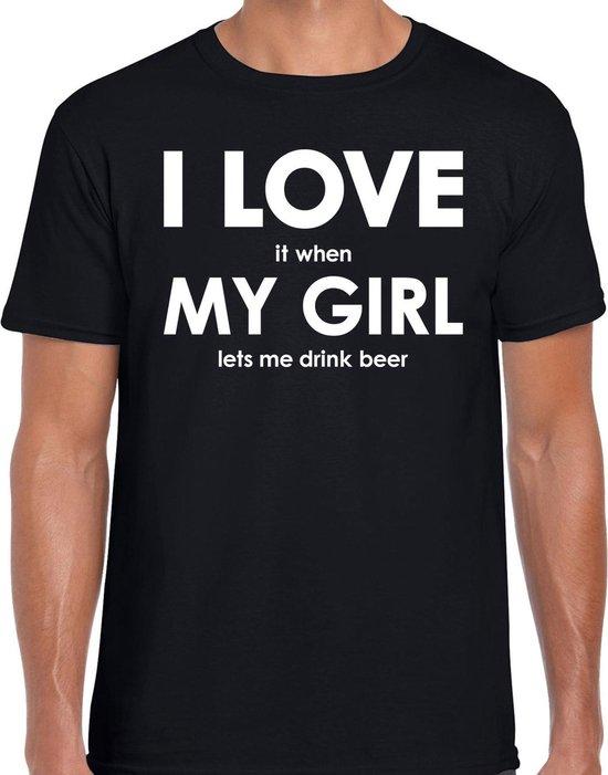 I love it when my girl lets me drink beer shirt - grappig bier drinken hobby t-shirt zwart heren - Cadeau bier liefhebber S