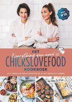 Chickslovefood 10 -   Het everything you need is Chickslovefood-kookboek